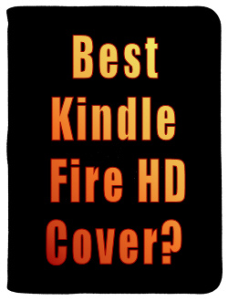 Best Kindle Fire HD Cover
