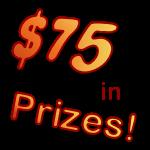 Win 1 of 3 $25  = $75 in Prizes!