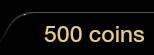 500 Coins Balance