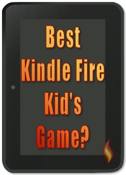 Best Kindle Fire Kids Game