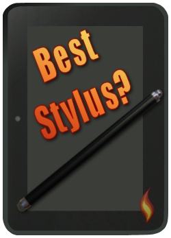 Best Kindle Fire Stylus? Find out here!