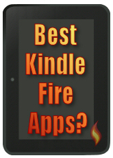 Best Kindle Fire Apps? Find out here!