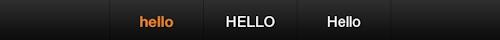 Three words: hello HELLO Hello