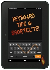 Kindle Fire Keyboard Tips & Shortcuts