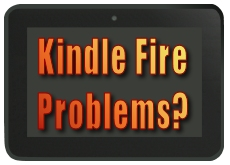 Kindle Fire Problems