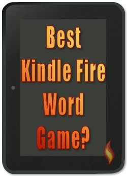 Best Kindle Fire Word Game!