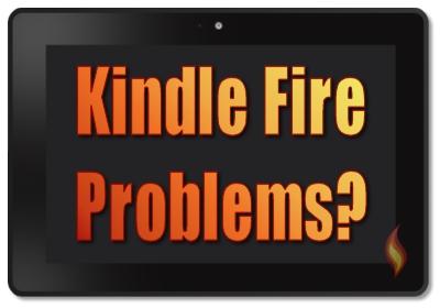 Kindle Fire Problems